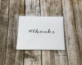 Hashtag Thanks Greeting Card - Just Because or Thank You Folded Notecard