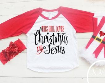Christmas Girl Shirt, Jesus Christmas Tee, Girls Shirts, Newborn, Glitter Christmas, Leg Warmer Set, This Girl Loves Christmas and Jesus,