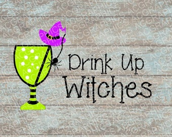 Drink Up Witches SVG, DXF, JPEG, and Studio Downloads