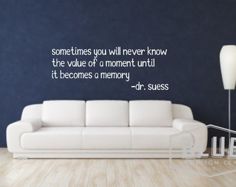 Dr. Suess Memory Wall Quote - Dr. Suess Vinyl Wall Decal - Dr. Suess quote vinyl decal - Value Wall Decal - Decal Quote