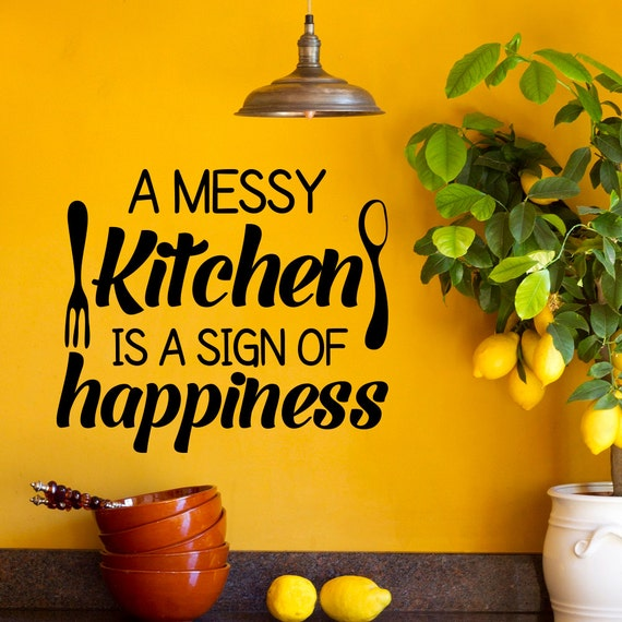 Messy Kitchen Catering: Wall Decal Kitchen Decals Quotes A Messy Kitchen Is A Sign Of