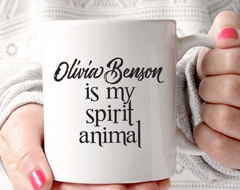 Olivia Benson is My Spirit Animal | Law and Order SVU | Drama Fan | Television Lover Coffee Mug