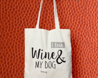 I Love Wine and My Dog Tote Bag - Shopper Bag - Canvas Tote Bag - Cotton Bag