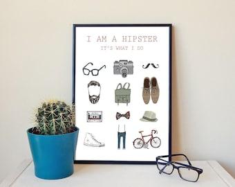 I am a hipster, it's what i do, wall art, wall decor, illustration, drawing, print, original art print
