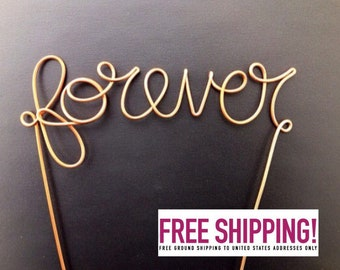 """Wire """"Forever"""" Cake Topper"""