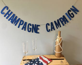 CHAMPAGNE CAMPAIGN Banner | Bubbly Bar | Bridal Shower Decorations | Bachelorette Party | Blue Gold Glitter