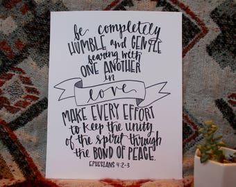 "Hand Lettered, Hand Drawn 8x10 ""Be completely humble and gentle bearing with one another in love"" Ephesians 4, Marriage Verse, Wedding Gift"
