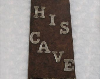 Brown His Cave Sign, Man Cave Art, Man Cave Stuff, Repurposed Fan Blade, Altered Wall Decor, Man Cave Art, Father's Day Gift, Man Cave Decor