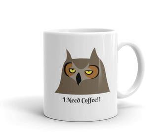 I Need Coffee Owl Mug