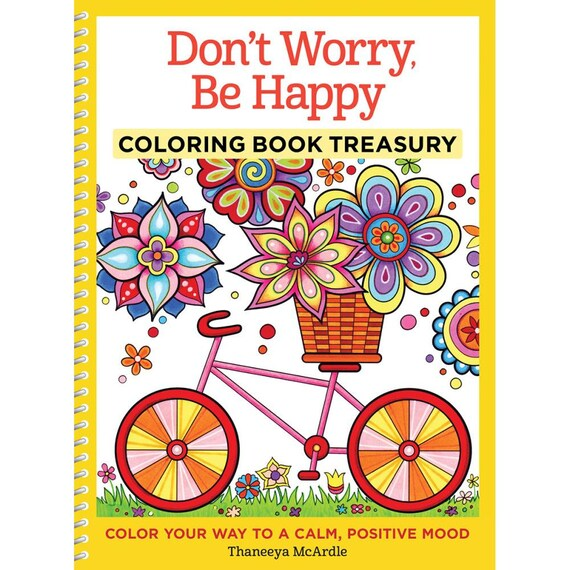 Don't worry be happy coloring book treasury by Thaneeya McArdle