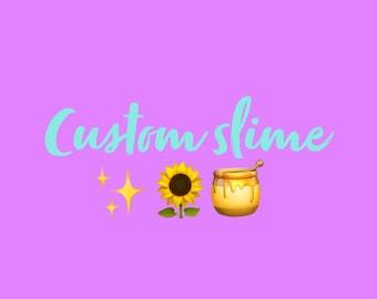 custom slime! 8 oz*