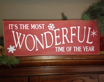 It's the Most Wonderful Time of the Year!!! Christmas / Holiday sign
