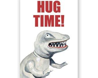 Hug Time Dinosaur - Magnet - Humor - Gift - Stocking Stuffer