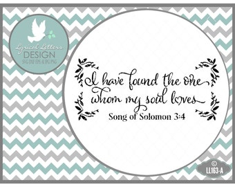 I Have Found the One Soul Loves Song of Solomon 3 LL163 A - Svg - Cut File -  Includes ai,eps,svg,dxf (for Silhouette users), jpg, png files