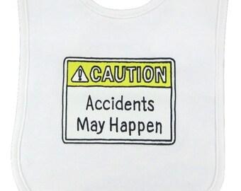 Caution Baby Bib - Caution Accidents May Happen Bib - Funny Baby Bib - Warning Label Bib - Infant Warning Label - Accidents May Happen
