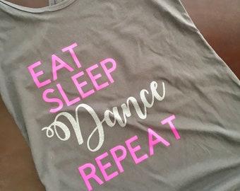 Eat Sleep Dance Repeat t-shirt/tank top