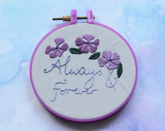 "SALE: Always and Forever periwinkle hand embroidery hoop art in 5"" hoop. Home decor; embroidered art; romantic floral"