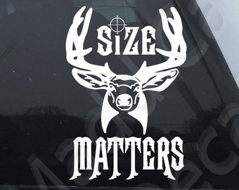 Size Matters Vinyl Decal Sticker Graphic Hunting Outdoors Deer Rack