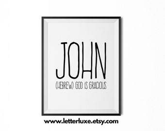 John Name Meaning Art - Printable Baby Shower Gift - Nursery Printable Art - Digital Print - Nursery Decor - Typography Wall Decor