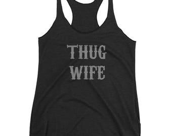 Thug Wife - Women's Racerback Tank