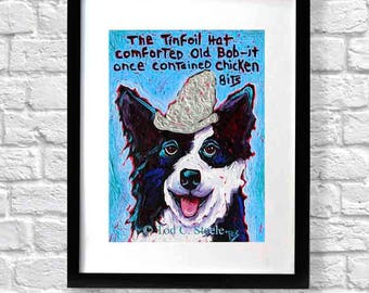 """Border Collie Painting, Border Collie Art Print, Nursery art,Dog Print, Dog Painting, Gift for Dad """"The Tinfoil Hat"""" by Tod C.Steele 10 x 8"""""""