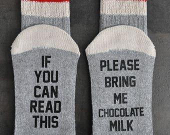 Chocolate Lover If You Can Read This Please Bring Me Chocolate Milk Socks Fabulous Christmas Gift