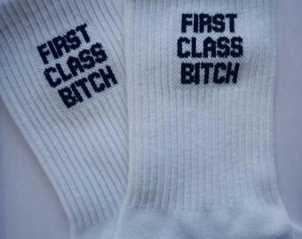 First class b*tch socks