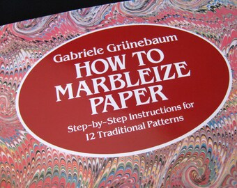 How to Marbleize Paper Book by Gabriele Grunebaum - New Copy DIY Paperback How To Marble Paper