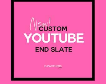 CUSTOM YouTube End Slate | Channel Art | Branding | New Layout