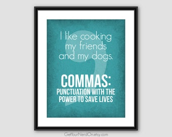 I Like Cooking, Funny Comma Poster, Punctuation Nerd Art, Classroom Decor, Best Seller