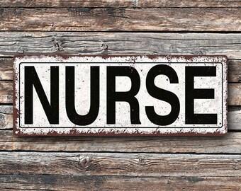 Nurse Metal Street Sign, Rustic, Vintage  TFD2043
