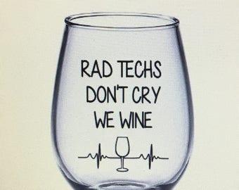 Rad tech wine glass. Rad tech gift. X-ray tech gift. X-ray tech wine glass. Radiology gift. Radiology wine glass.