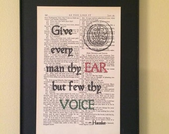 Give every man thy ear but few thy voice - Shakespeare Page Art; Opening Night Gift