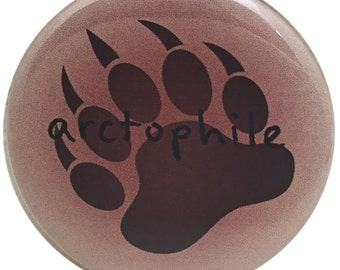 "At Mostly Bears we really are Arctophiles. Are you? 2 1/4"" button"