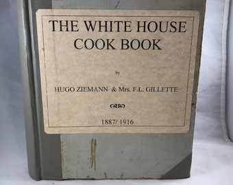 White House Chef Cookbook - Vintage Cookbook - 1910s Cookbook - Antique Cookbook - White House Recipes - 1910s Recipes - White House Chef