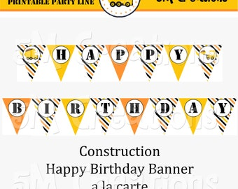 Printable Construction Party Banner - Construction Happy Birthday Banner - Dump Truck Excavator Party Decorations - INSTANT DOWNLOAD PDF