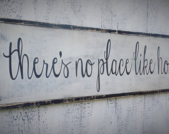 There's No Place Like Home Wood Sign Inspirational Wooden Sign Large Wooden Sign Typography  Distressed Sign Christmas gift 37 x 13