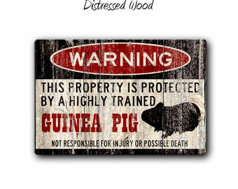 Guinea Pig Sign,Funny Metal Signs,Guinea Pig,Guinea Pig cage,GuineaPig,Warning Sign,Pet Gift,cavy,Small Pet,Guinea pig gift,SS1_006
