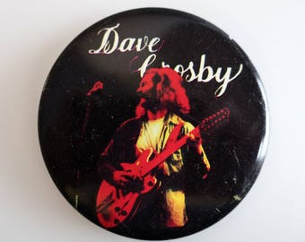 """Dave Crosby - Vintage 1970s 2.5"""" Pin Back Button badge"""