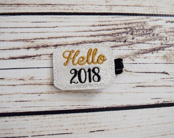Handcrafted Hello 2018 Feltie Clip - Sparkly New Years Hair Clip - Baby Girl Bows - White Black Gold - Cute Hair Clip - 2018 Baby Accessory