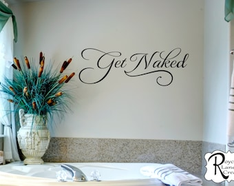 Bathroom Wall Decals - Get Naked 3 Bathroom Wall Decal - Bathroom Decor- Bathroom Wall Decor- Bathroom Art