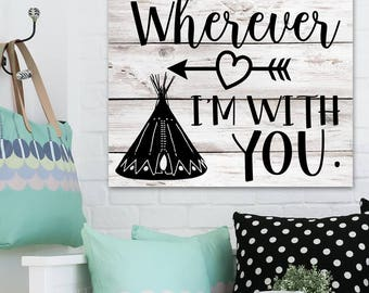 Home is Wherever I'm with You Stretched Canvas Home Decor Wall Art WD0018