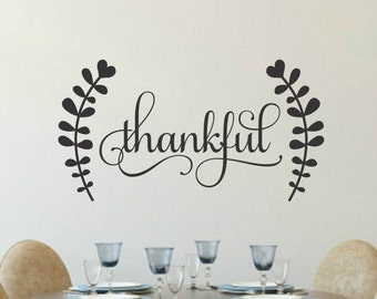 Thankful Decal Thankful Decor Thankful Vinyl Decal With Laurels Thanksgiving Decor Rustic Chalkboard Decal Kitchen Wall Dining Room Decal