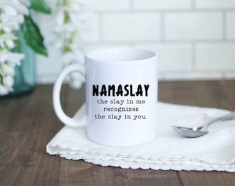 Namaslay Coffee Mug