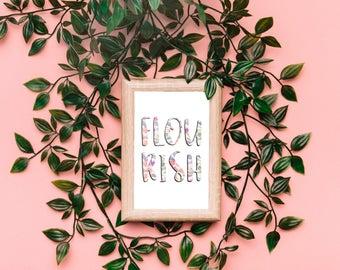 Flourish - DIGITAL Print Instant Download