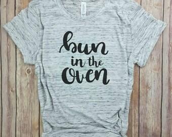 bun in the oven, preggers shirt, preggers announcement shirt, mommy to be, mama shirt, baby mama shirt, preggers shirt, pregnancy shirt