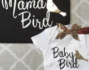 Mama bird baby bird shirt and bodysuit onesie mommy and me sets