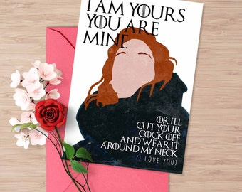 Game of Thrones Valentine's card, I love you card, Ygritte Jon Snow, I am yours and you are mine, Love card for him, Anniversary card