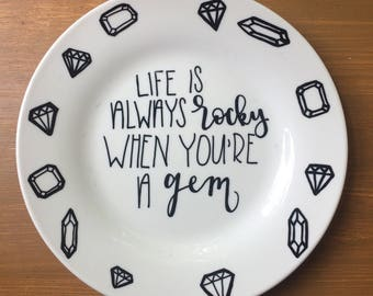 Hand Lettered You're a Gem Decorative Plate