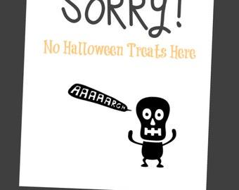 Halloween Printable - SORRY! NO Halloween Treats Instant Download